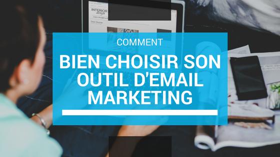Comment bien choisir son outil d'email marketing