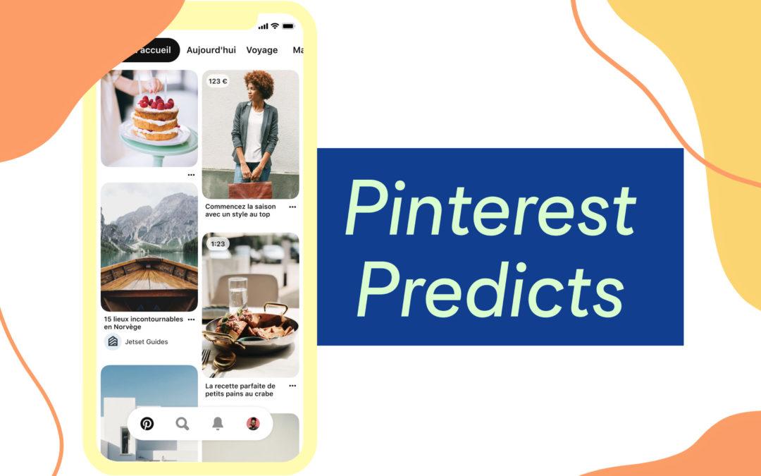 Pinterest : les 10 tendances de 2021